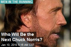 Who Will Be the Next Chuck Norris?
