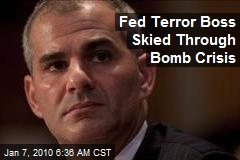 Fed Terror Boss Skied Through Bomb Crisis