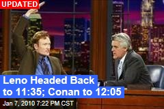 Leno Headed Back to 11:35; Conan to 12:05