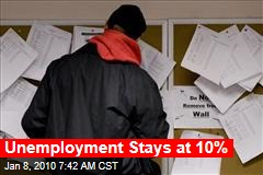 Unemployment Stays at 10%