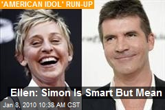 Ellen: Simon Is Smart But Mean