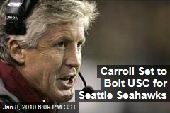 Carroll Set to Bolt USC for Seattle Seahawks