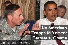 No American Troops to Yemen: Petraeus, Obama