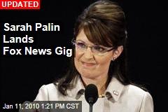 Sarah Palin Lands Fox News Gig