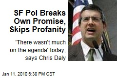 SF Pol Breaks Own Promise, Skips Profanity