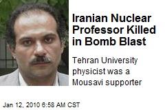 Iranian Nuclear Professor Killed in Bomb Blast