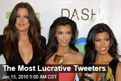The Most Lucrative Tweeters
