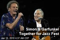 Simon & Garfunkel Together for Jazz Fest