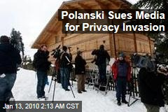 Polanski Sues Media for Privacy Invasion
