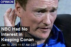 NBC Had No Interest in Keeping Conan