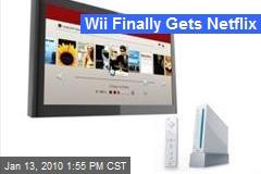 Wii Finally Gets Netflix