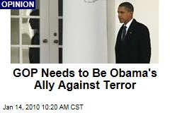 GOP Needs to Be Obama's Ally Against Terror
