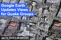 Google Earth Updates Views for Quake Groups