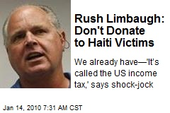 Rush Limbaugh: Don't Donate to Haiti Victims