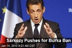 Sarkozy Pushes for Burka Ban
