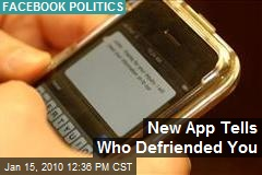 New App Tells Who Defriended You