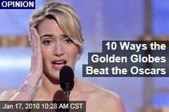 10 Ways the Golden Globes Beat the Oscars