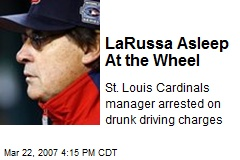 LaRussa Asleep At the Wheel
