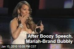 After Boozy Speech, Mariah-Brand Bubbly