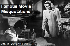 Famous Movie Misquotations