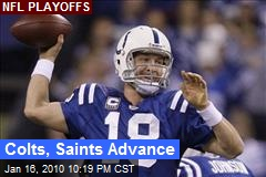 Colts, Saints Advance