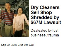 Dry Cleaners Sell Shop Shredded by $67M Lawsuit