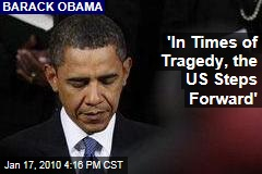 'In Times of Tragedy, the US Steps Forward'