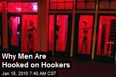 Why Men Are Hooked on Hookers