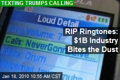 RIP Ringtones: $1B Industry Bites the Dust