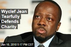 Wyclef Jean Tearfully Defends Charity