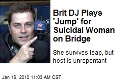 Brit DJ Plays 'Jump' for Suicidal Woman on Bridge