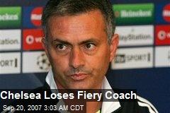 Chelsea Loses Fiery Coach