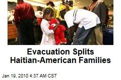Evacuation Splits Haitian-American Families