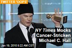 NY Times Mocks Cancer-Stricken Michael C. Hall