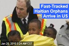 Fast-Tracked Haitian Orphans Arrive in US