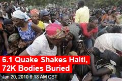 6.1 Quake Shakes Haiti, 72K Bodies Buried