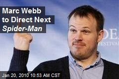 Marc Webb to Direct Next Spider-Man