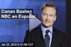 Conan Bashes NBC en Español