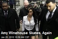Amy Winehouse Skates, Again