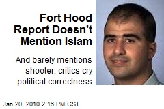 Fort Hood Report Doesn't Mention Islam