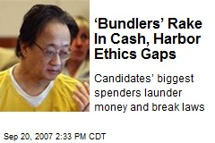 'Bundlers' Rake In Cash, Harbor Ethics Gaps
