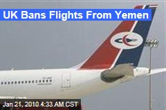 UK Bans Flights From Yemen