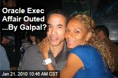 Oracle Exec Affair Outed ...By Galpal?