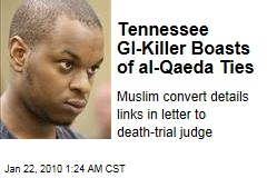 Tennessee GI-Killer Boasts of al-Qaeda Ties