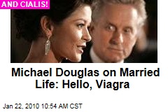 Michael Douglas on Married Life: Hello, Viagra