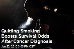 Quitting Smoking Boosts Survival Odds After Cancer Diagnosis