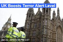UK Boosts Terror Alert Level
