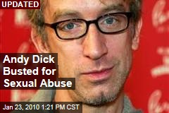 Andy Dick Busted for Sexual Abuse