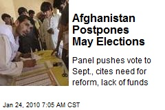 Afghanistan Postpones May Elections