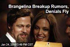 Brangelina Breakup Rumors, Denials Fly